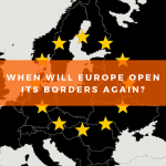 When will Europe open its borders again?