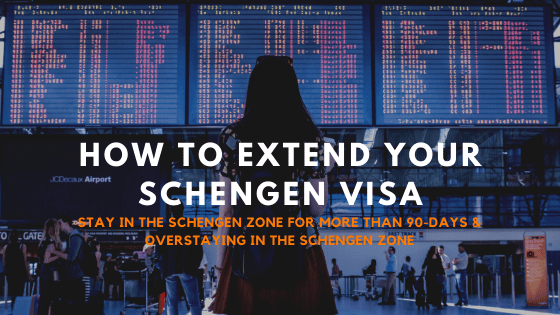 how to extend your Schengen visa - Overstaying in the Schengen Zone & how to 90 days visa free schengen travel
