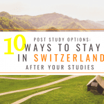 Post Study Options: 10 Ways to Stay in Switzerland After Your Studies