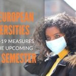 Top European Universities COVID-19 Planned Measures for Incoming Academic Year 2020/21
