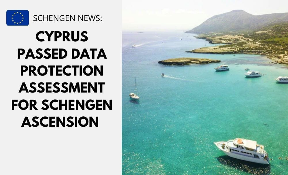 Cyprus Passed Data Protection Assessment for Schengen Ascension