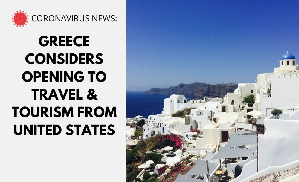Greece to Consider Opening Travel and Tourism to USA