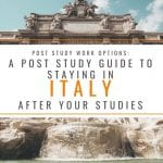 Post Study Work Visa: A Post Study Guide to Staying in Italy