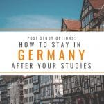 Post Study Options: How to Stay in Germany After Your Studies