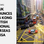 UK Announces Hong Kong BN(O) Visa