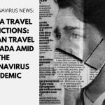 Canada Travel Restrictions: Who can travel to Canada amid the coronavirus pandemic?
