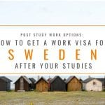 How to Get a Post Study Work Visa Sweden: Post Study Work Options