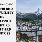 Switzerland Allows Entry for Unmarried Partners from Third Countries
