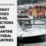 Norway Imposes Travel Restrictions and Quarantine on Austria, Greece, Ireland, UK, and the Capital Region of Denmark