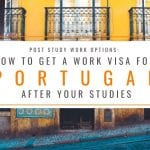 Post Study Options: How to Get a Portugal Work Visa After Studies