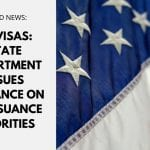 US Visas: State Department Issues Guidance on DV Issuance Priorities