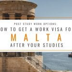 Post Study Work Options: How to Get a Work Visa for Malta After Your Studies