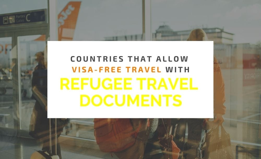 visa free travel with refugee travel documents