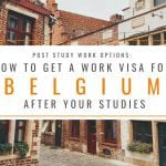 Post Study Work Options: How to Get a Belgium Work Visa After Your Studies
