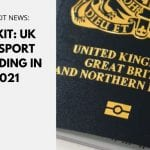 Brexit: UK Passport standing in 2021