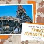 How to Apply for a France Schengen Visa in the UK
