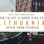 Post Study Work Options: How to Get a Work Visa in Lithuania After Your Studies
