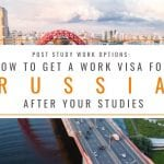 How to Get a Work Visa in Russia After Your Studies: Russia Post Study Work Visa Options