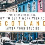 Post Study Work Options: How to Get a Work Visa in Scotland After Studies