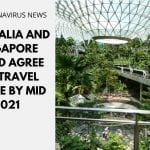 Australia and Singapore Could Agree for Travel Bubble by Mid 2021