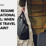 UK to Resume International Travel: When Can We Travel Again?