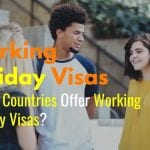 Working Holiday Visas - Which Countries Offer Working Holiday Visas?