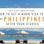 Post Study Work Options: How to Get a Work Visa in the Philippines After Studies