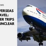 UK Overseas Travel: Summer Trips Still Unclear