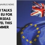 UK in Talks With EU for Overseas Travel This Summer