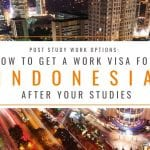 Post Study Options: How to Get a Work Visa in Indonesia After Studies