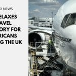 US Relaxes Travel Advisory for Americans Visiting the UK