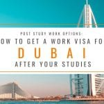Post Study Work Options: How to Get a Work Visa in Dubai After Studies
