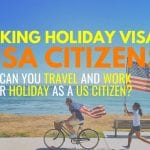 Working Holiday Visa for US Citizens