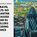 UK Travel Update: No Quarantine for Vaccinated Travellers From US and EU Excluding France