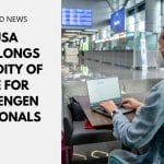 USA Prolongs Validity of NIE for Schengen Nationals