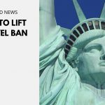 The US to Lift Travel Ban
