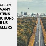 Germany Tightens Restrictions for US Travellers