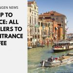 Trip to Venice: All Travelers to Pay Entrance Fee