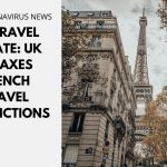 UK Travel Update: UK Relaxes French Travel Restrictions