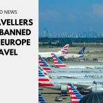 US Travellers to be Banned from Europe Travel