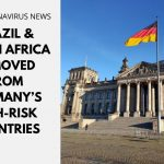 Brazil & South Africa Removed From Germany's List of High-Risk Countries