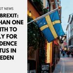 Brexit: Less Than One Month to Apply for Post-Brexit Residence Status in Sweden