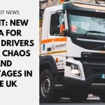 Brexit: New Visa for Truck Drivers after Chaos and Shortages in the UK