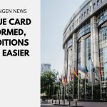 EU Blue Card Reformed, Conditions Made Easier