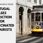Portugal Eases Restriction for Unvaccinated UK Tourists