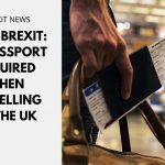 Post-Brexit: EU Passport Required When Travelling to the UK