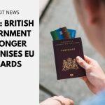 Brexit: British Government No Longer Recognises EU ID Cards