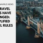 UK Travel Rules Have Changed: Simplified Travel Rules