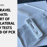 UK Travel Update: Start of COVID Lateral Flow Tests Instead of PCR